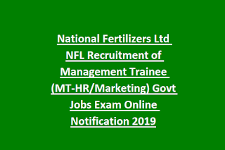National Fertilizers Ltd NFL Recruitment of Management Trainee (MT-HR Marketing) Govt Jobs Exam Online Notification 2019
