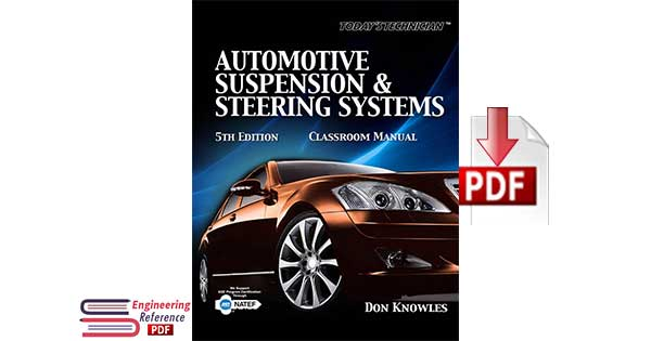 Automotive Suspension & Steering Systems Fifth Edition by Don Knowles