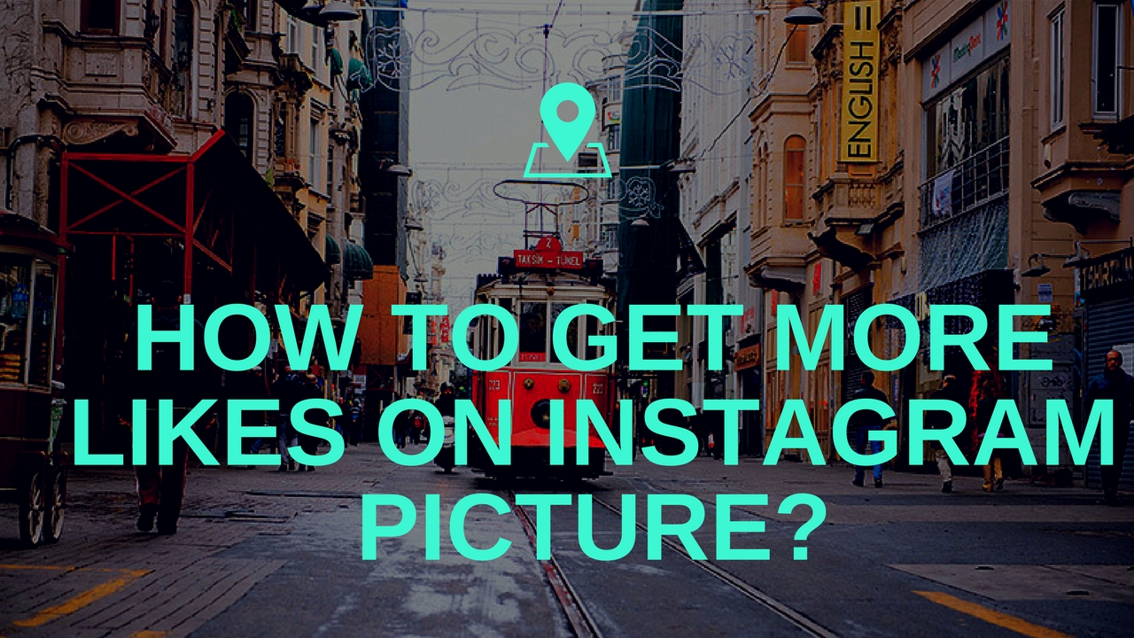 get more Likes on Instagram picture