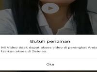 Cara Mengatasi Mi Video Tidak Dapat Akses Video