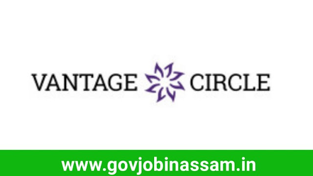 Vantage Circle Guwahati Recruitment 2018