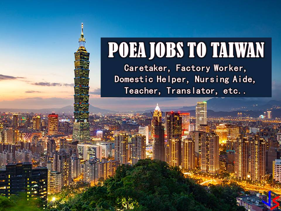 This month of April, Taiwan is looking for Filipino workers to work in many factories across the country. The country is also hiring Filipino workers as caretakers, translators, teachers, nursing aide and domestic helpers. Jobs in Taiwan are a great opportunity for Filipinos who want to have international employment or to work in other countries.  The following are job orders from the database or employment site of Philippine Overseas Employment Administration (POEA)  Please reminded that jbsolis.com is not a recruitment agency, all information in this article is taken from POEA job posting sites and being sort out for much easier use.   The contact information of recruitment agencies is also listed. Just click your desired jobs to view the recruiter's info where you can ask a further question and send your application letter. Any transaction entered with the following recruitment agencies is at applicants risk and account.