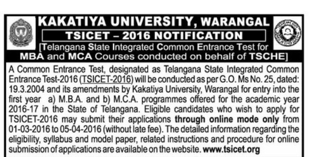 TSICET-2016 Notification for MBA MCA Admissions | Telangana State Integrated Common Entrance Test-2016 Notification | Kakatiya University, Warangal Common Entrace Test Notification for Integrated Education | Telangana State Integrated Common Emtrance Test for MBA and MCA Course conducted on behalf of TSCHE-Telangana STate Council for Higher Education. http://www.tsteachers.in/2016/02/tsicet-telangana-state-integrated-common-entrace-test-2016-notification-mba-mca.html