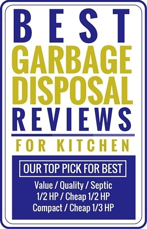 best garbage disposal reviews for kitchen top picks of the best - Badger 5