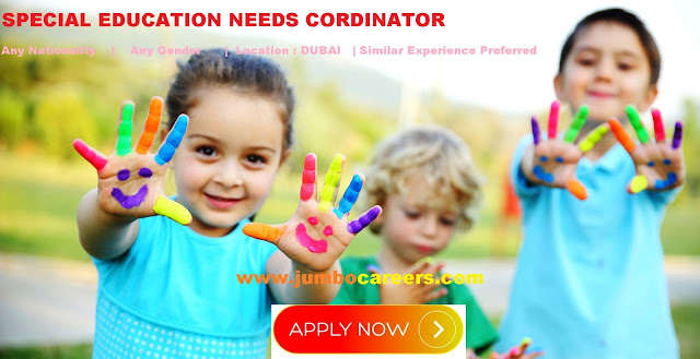 Special Educator jobs in UAE., Special Education Needs Coordinator and Educator