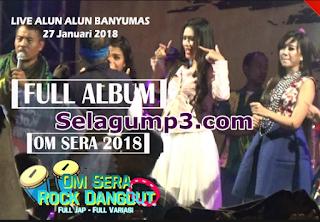 Update Terbaru Lagu Dangdut Koplo Om Sera Full Album Muasik Mp3 Terpopuler Gratis