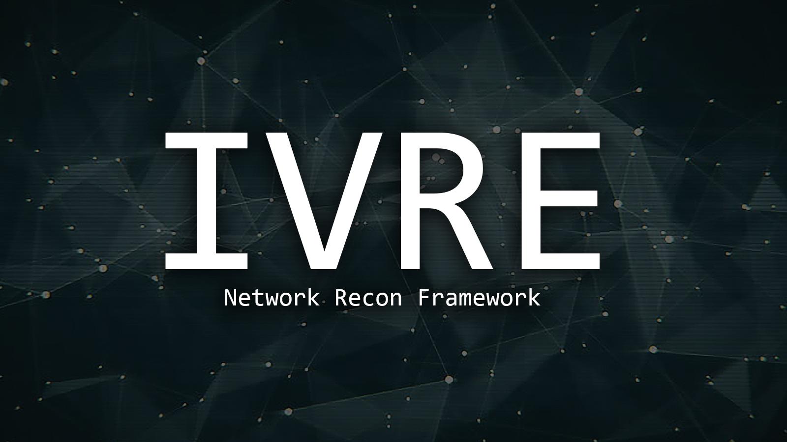 IVRE - Network Recon Framework