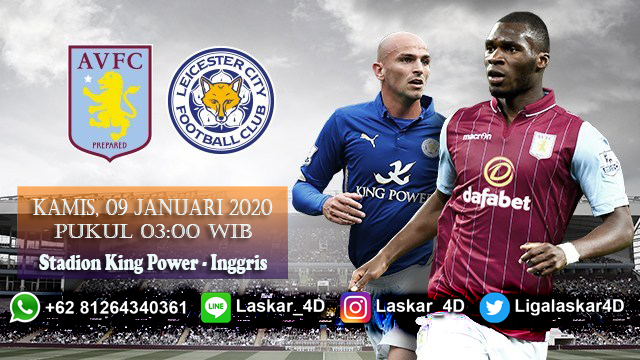Prediksi Pertandingan Leicester City Vs Aston Villa 09 Januari 2020