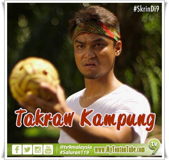 Telefilem Takraw Kampung (2016) Skrin Di 9 - Full Telemovie
