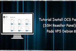 Cara Install OCS Panel Pada VPS Debian 8 64bit
