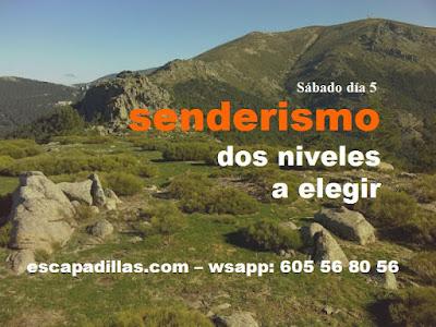 Senderismo - dos niveles a elegir con el grupo - escapadillas.com