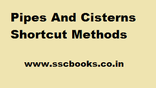 Pipes And Cisterns Shortcut Methods