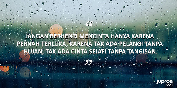 60 Kata Kata Caption Tentang Hujan Dan Kenangan Juproni Quotes