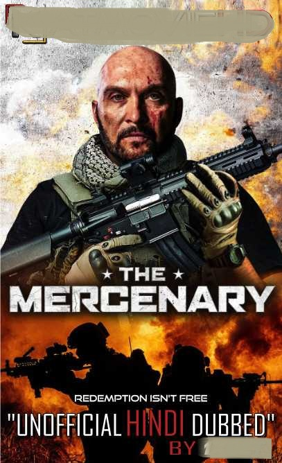 The Mercenary 2019 Dual Audio Hindi 300MB HDRip 480p ESubs