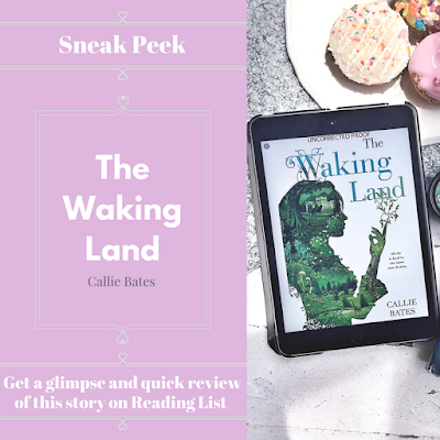 The Waking Land by Callie Bates  A Sneak Peek on Reading List