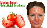 Cara Menghilangkan Jerawat Dengan Cepat menggunakan tomat