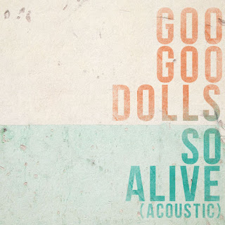 The Goo Goo Dolls - So Alive (Acoustic) - Single (2017) [iTunes Plus AAC M4A]