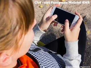 Ciri - ciri Penipuan Melalui SMS