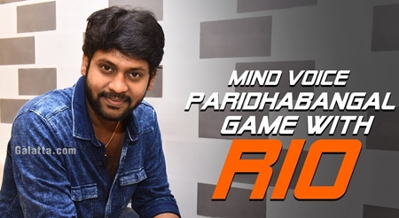 Mind Voice Paridhabangal Game with Rio
