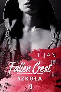 Fallen Crest. Szkoła - Tijan
