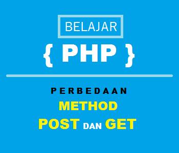 perbedaan method post dan get