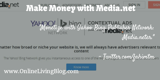 Monetize with Yahoo Bing Publisher Network: Media.net