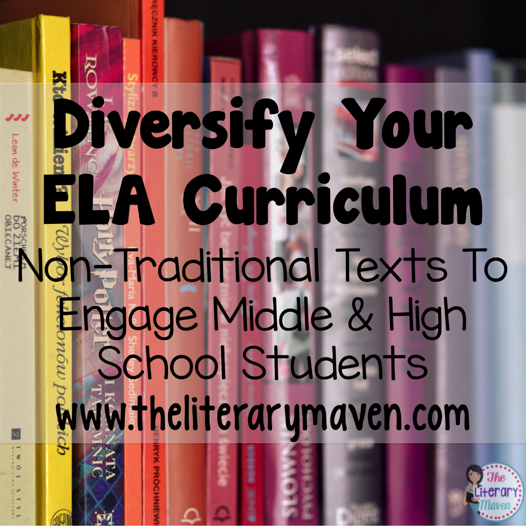 Diversify Your Ela Curriculum Non Traditional Texts To