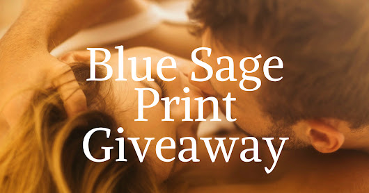 Win A Print Copy Of BLUE SAGE!! @McCaffreyKristy #westernromance
