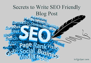 Secrets to Write SEO Friendly Blog Post