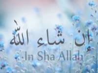 Muslim wajib tau ini !! Insya Allah atau In Shaa Allah, Mana yang Benar?