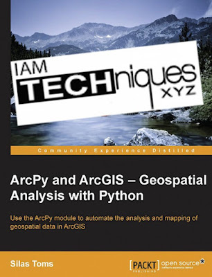 ArcPy and ArcGIS Geospatial Analysis with Python