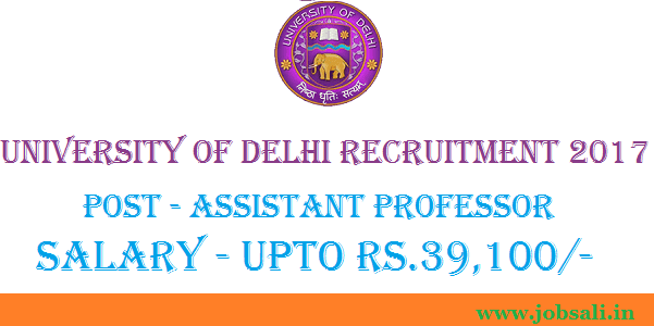 assistant professor recruitment, govt jobs in delhi, vacancy in delhi university colleges