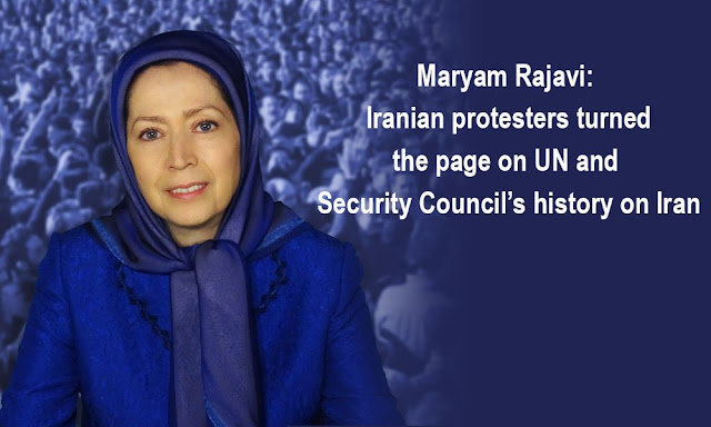 Maryam Rajavi: Iranian Protesters Turned the Page on the UN and Security Council's History on Iran