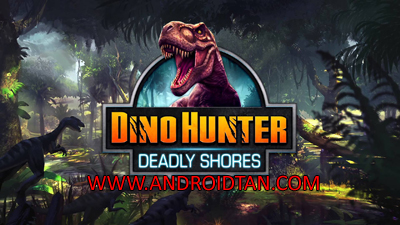 Download Dino Hunter Deadly Shores Mod Apk v3.1.1 (Unlimited Money) Terbaru 2017