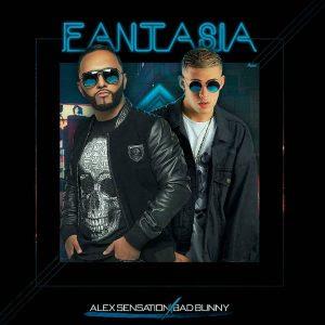 Alex Sensation Ft. Bad Bunny – Fantasia