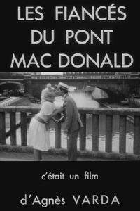 Watch Les Fiancés du pont Mac Donald Online Free in HD