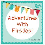http://adventureswithfirsties.blogspot.com/