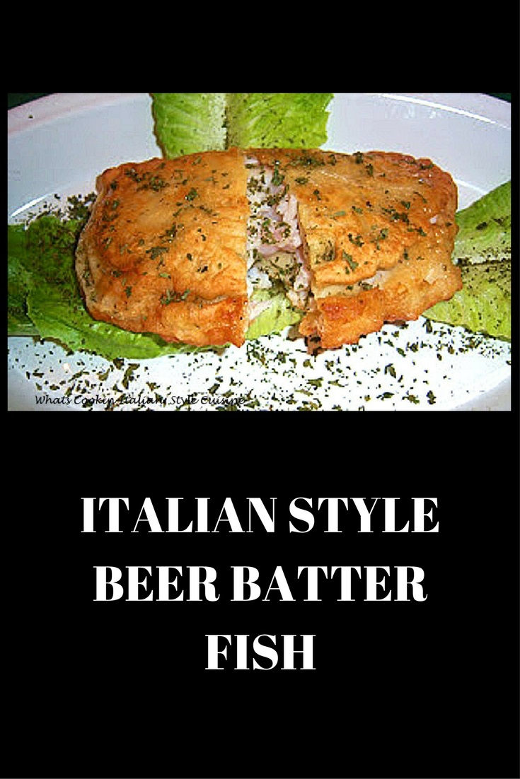 Italian style beer batter fish what 39 s cookin 39 italian for How do you make batter for fish