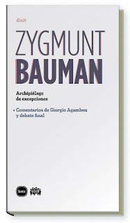 """""""Archipiélago de excepciones"""" - Z. Bauman"""