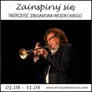 ZAINSPIRUJ SIĘ - twórczość Zbigniewa Wodeckiego