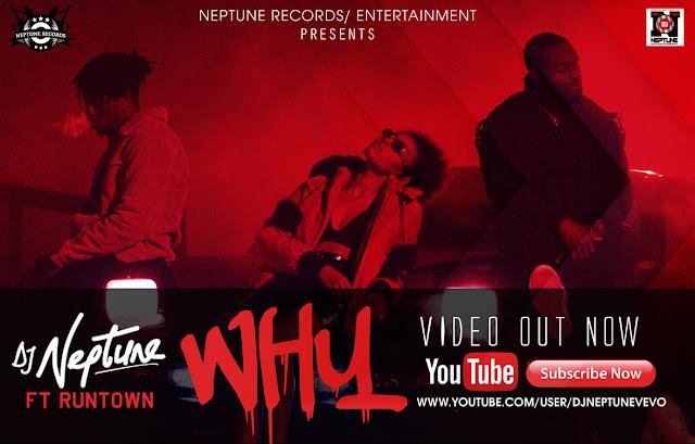 Video: DJ Neptune Ft Runtown – Why