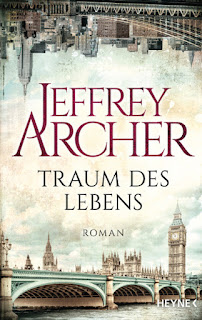 Traum des Lebens von Jeffrey Archer