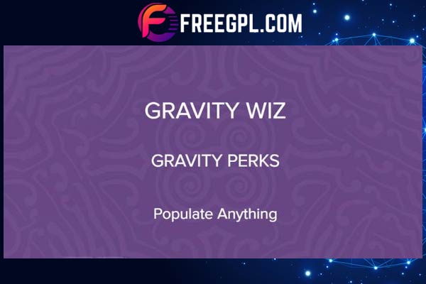 Gravity Forms Populate Anything Free Download