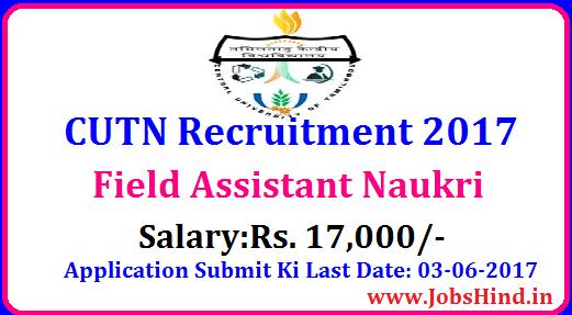 CUTN Recruitment 2017