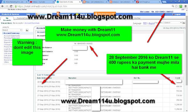 28 September 2016 ko Dream11 se mujhe bank me 400 rupees ka payment mila-see my internet banking screenshot