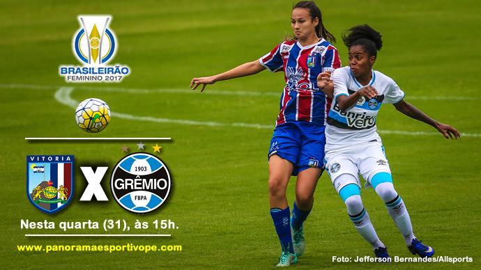 BRASILEIRO FEMININO  Hoje - Vitória de Santo Antão x Grêmio RS   Decisão no  Barbosão   6ef2c1857bd30