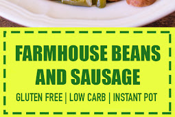 Low Carb Farmhouse Beans & Sausage