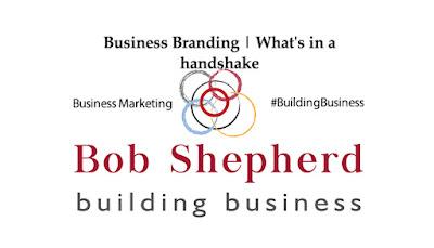 Bob Shepherd Associates LinkedIn Image | Business Branding | Whats in a handshake