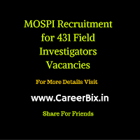MOSPI Recruitment for 431 Field Investigators Vacancies