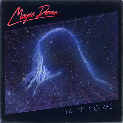 MAGIC DANCE - Haunting Me (2016) full
